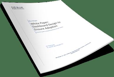 Dashboard Design to Ensure Adoption